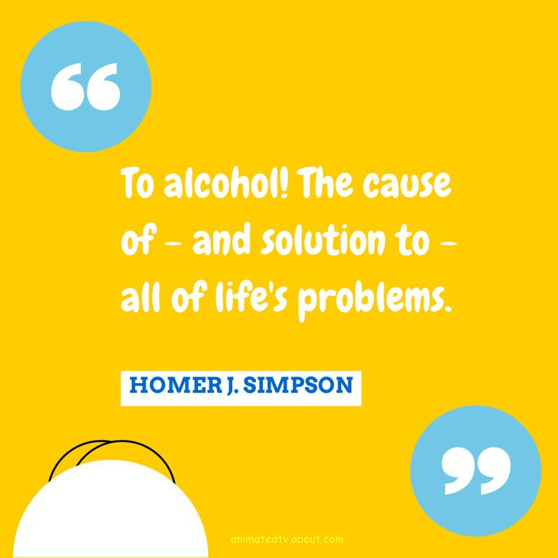 Homer Simpson quote about alcohol