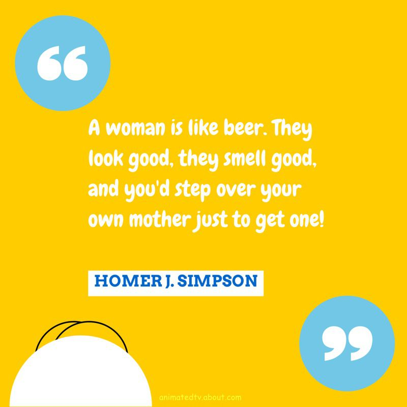 Homer Simpson quote about women and beer