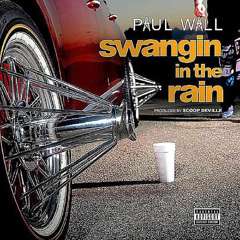Paul Wall - Swangin in the Rain