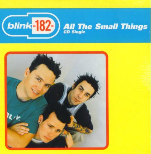 """Blink-182 - """"All the Small Things"""""""