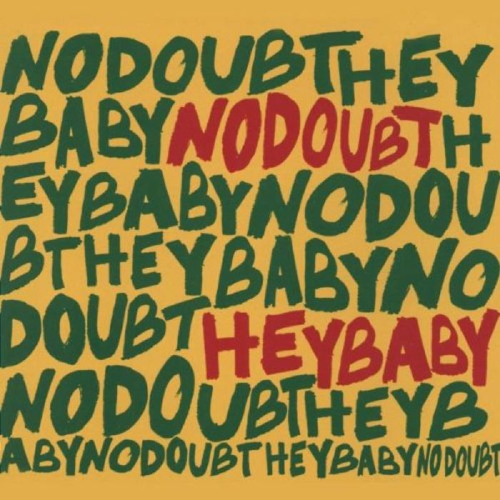 No Doubt Hey Baby cover