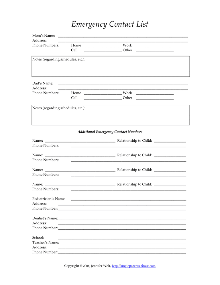 Use an emergency contact form like this one and keep it up-to-date.