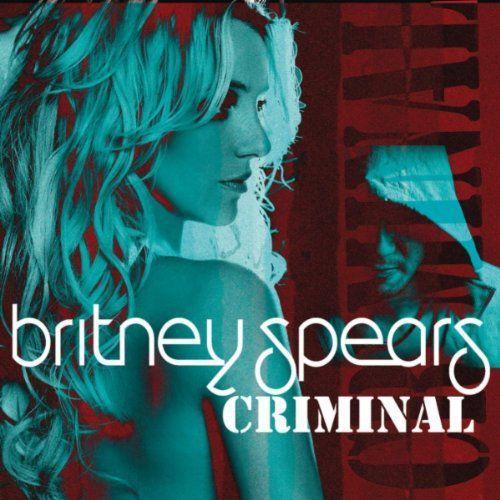 "Britney Spears - ""Criminal"""