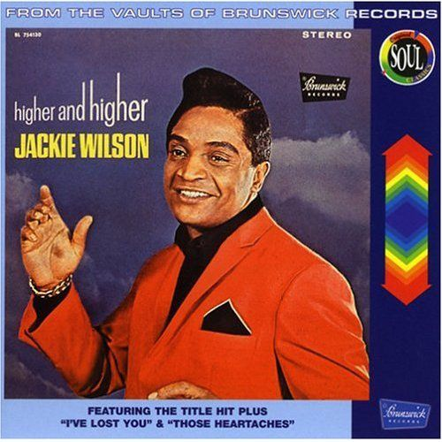 """Jackie Wilson - """"(Your Love Keeps Lifting Me) Higher and Higher"""""""
