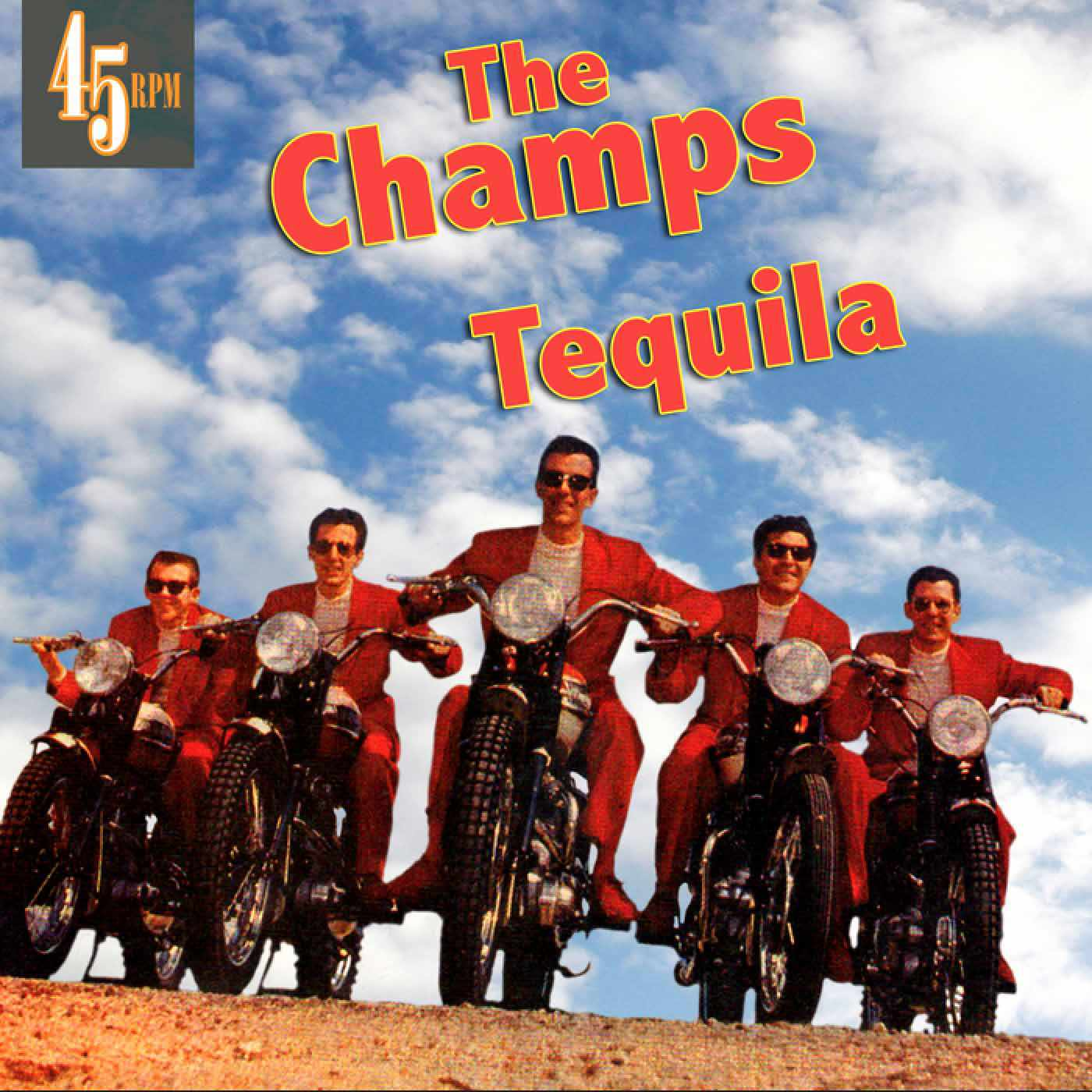 """The Champs - """"Tequila"""""""