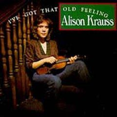 Alison Krasus - 'I've Got That Old Feeling'