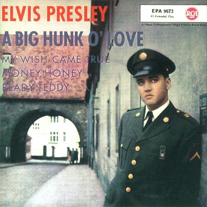 Elvis Presley A Big Hunk O Love