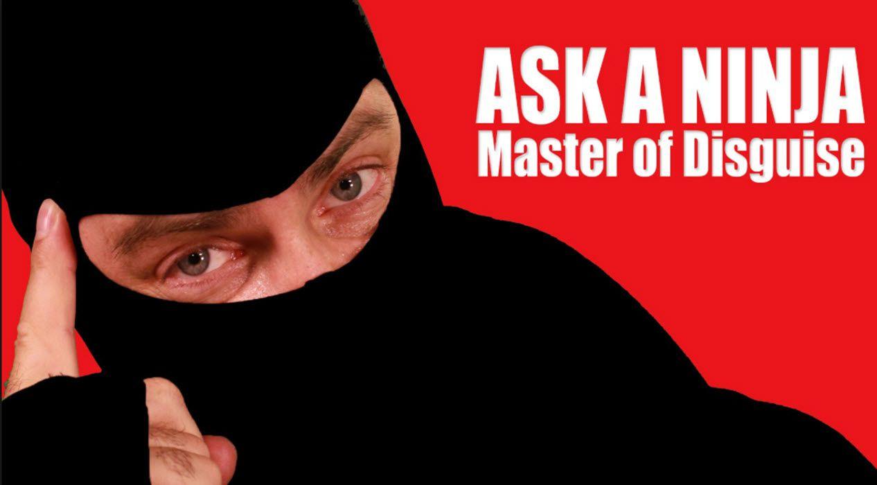 Ask a Ninja meme.