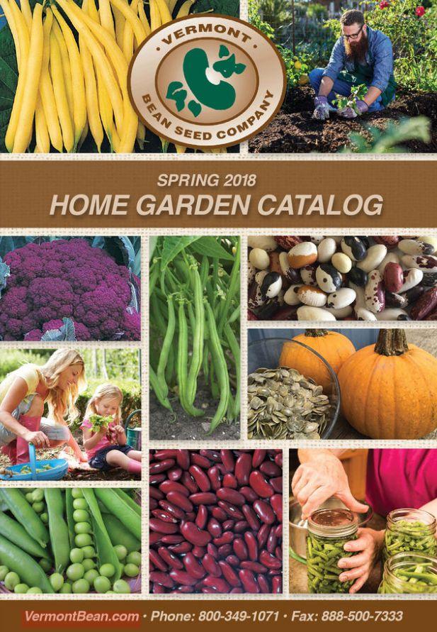 The 2018 Vermont Bean Home Garden Catalog