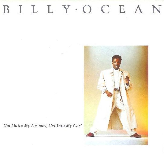 Billy Ocean Get Out of My Dreams Get Into My Car