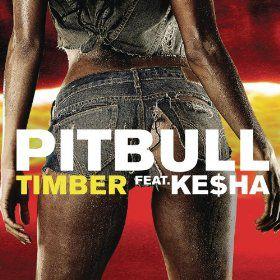 Pitbull - Timber featuring Ke$ha