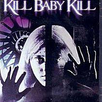 Kill, Baby, Kill DVD