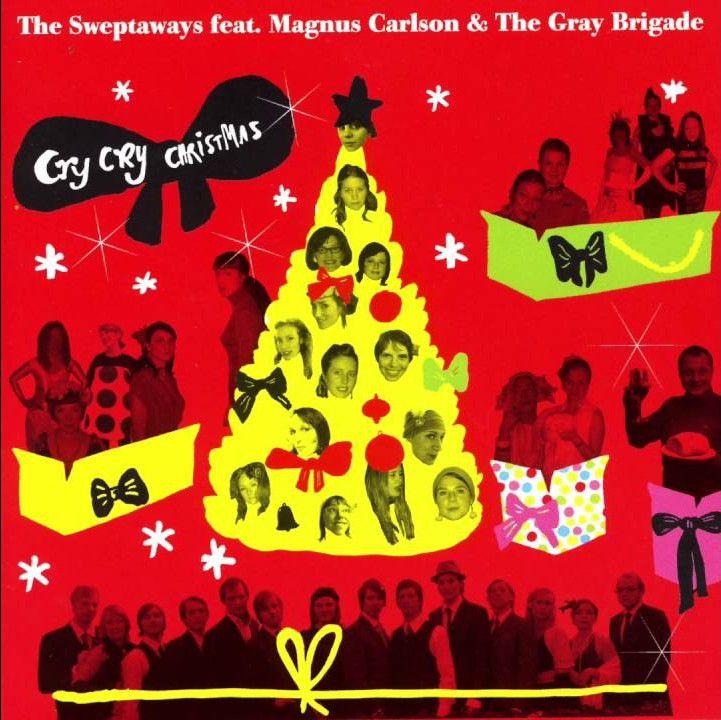 The Sweptaways: Cry, Cry Christmas