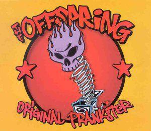 "Offspring - ""Original Prankster"""