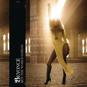 "Beyonce - ""Run the World (Girls)"""
