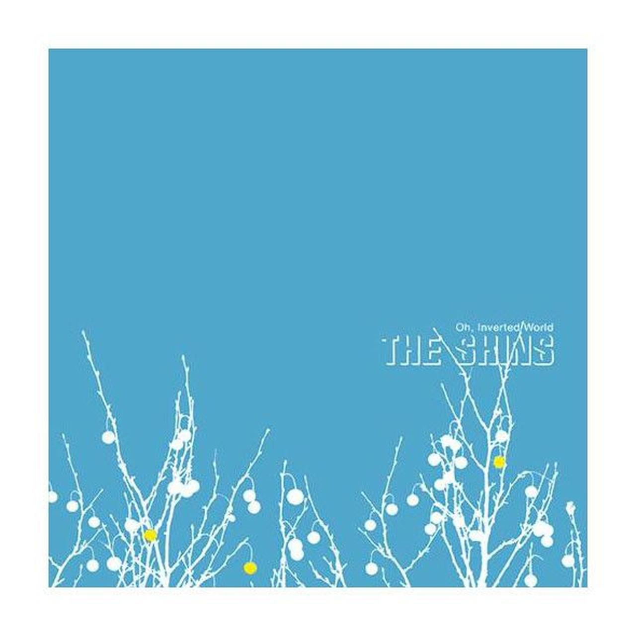 The Shins 'Oh, Inverted World'