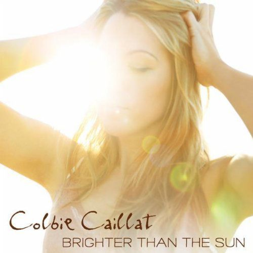 """Colbie Caillat - """"Brighter Than the Sun"""""""