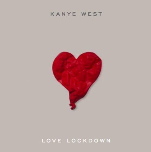 Kanye West - Love Lockdown