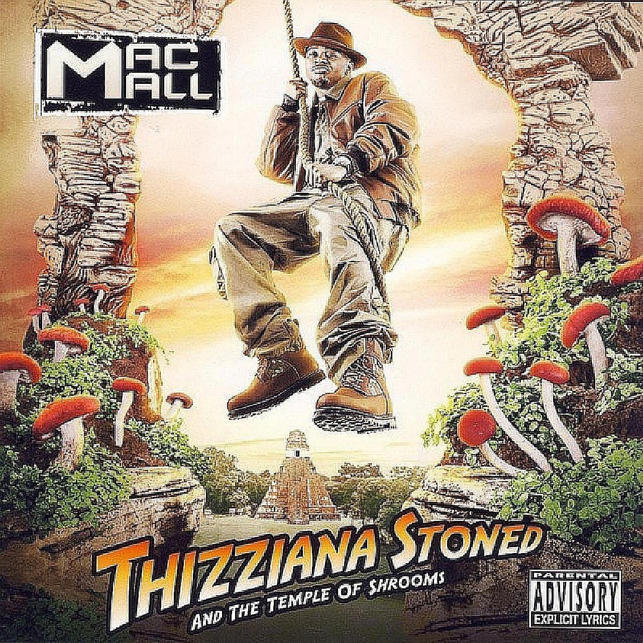 Mac Mall - Thizziana Stoned...
