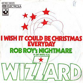 Wizzard - I Wish That Everyday Were Christmas