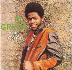 "Al Green - ""Let's Stay Together"""