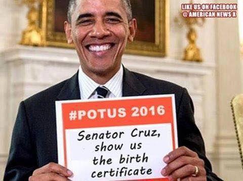 Senator Cruz Show us the Birth Certificate