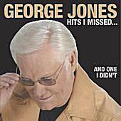 George Jones - 'Hits I Missed, and One I Didn't'