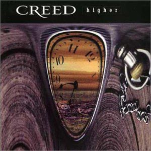 """Creed - """"Higher"""""""