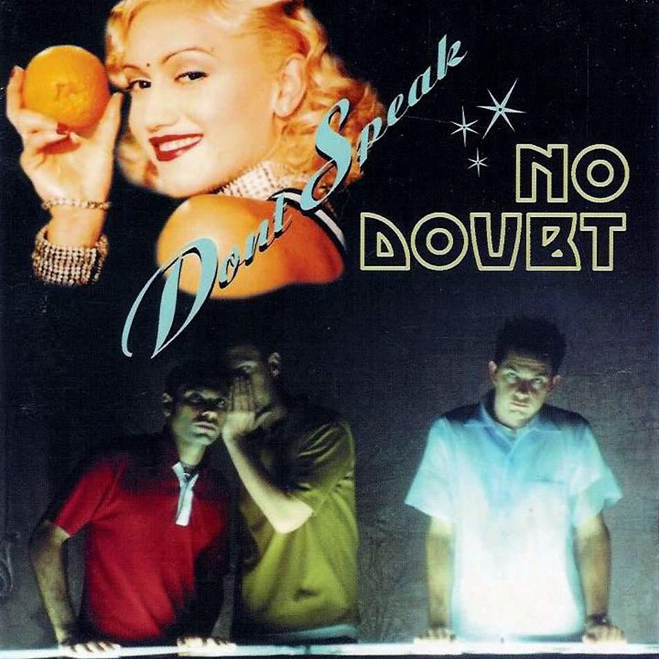 """No Doubt - """"Don't Speak"""""""