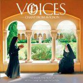 Album art for Voices: Chant From Avignon - The Benedictine Nuns of L'Abbaye de Notre-Dame de L'Annonciation