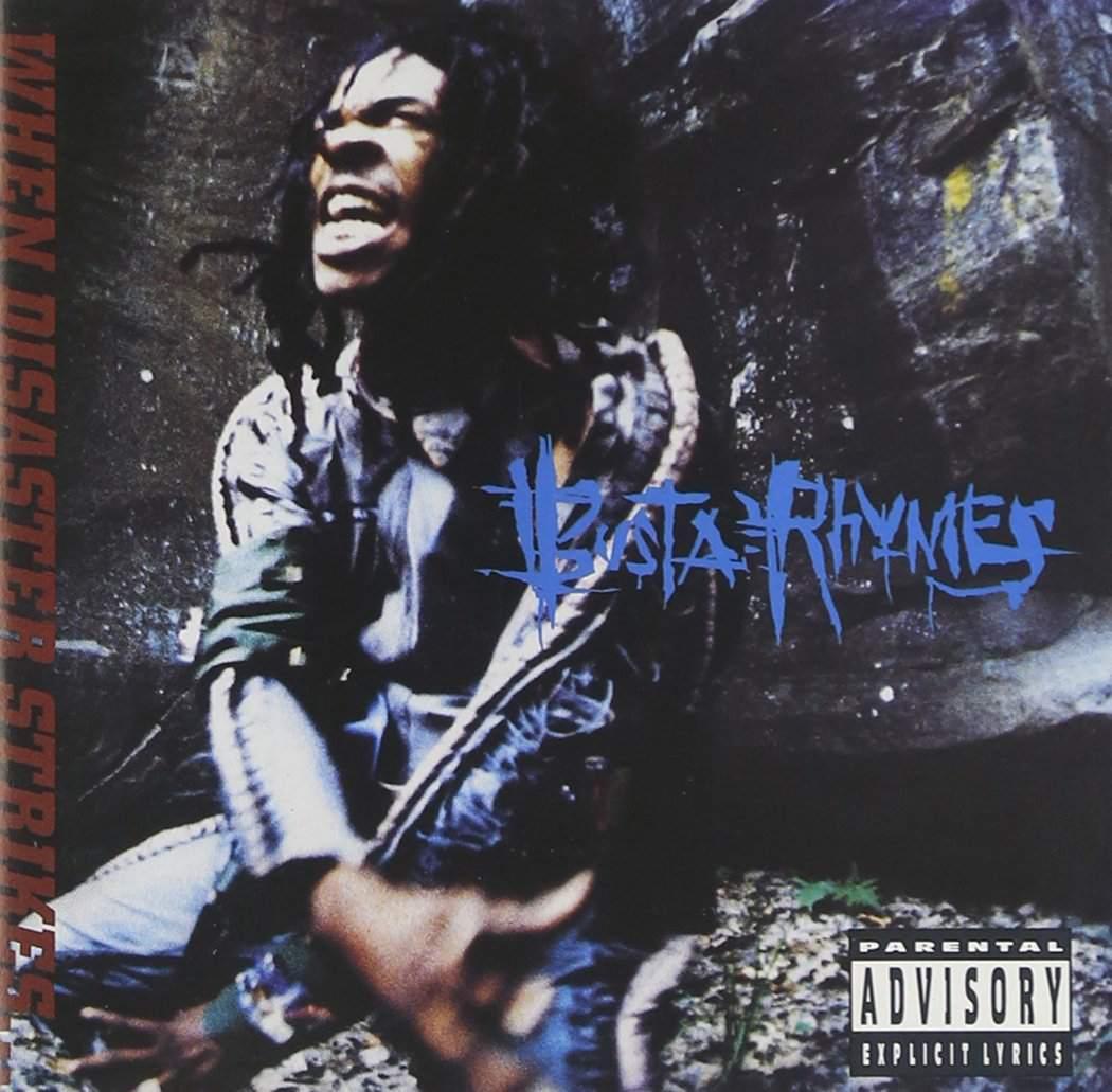 Busta Rhymes - When Disaster Strikes
