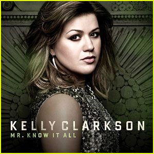 """Kelly Clarkson - """"Mr. Know It All"""""""