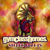 """Gym Class Heroes - """"Stereo Hearts"""" featuring Adam Levine"""