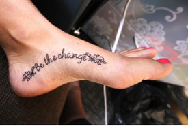 Be the Change Tattoo