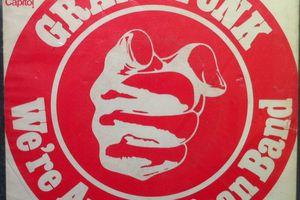 Grand Funk We're An American Band