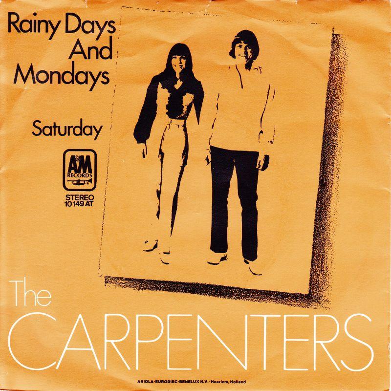 Carpenters Rainy Days and Mondays