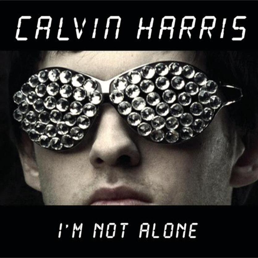Calvin Harris I'm Not Alone