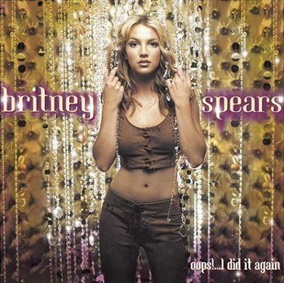 """Britney Spears - """"Oops!...I Did It Again"""""""