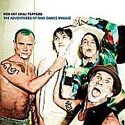 """Red Hot Chili Peppers - """"The Adventures Of Rain Dance Maggie"""""""