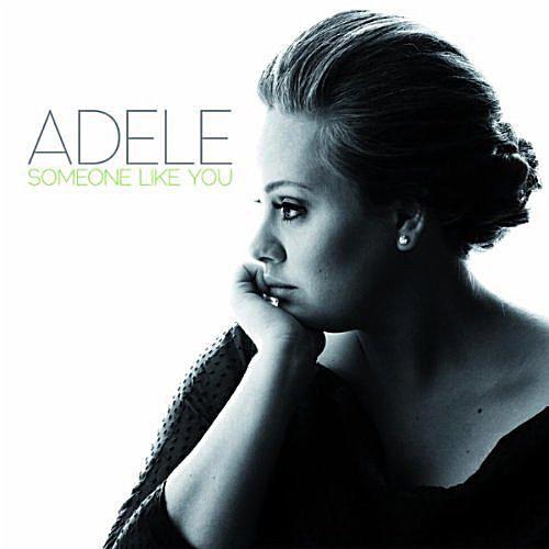 "Adele - ""Someone Like You"""