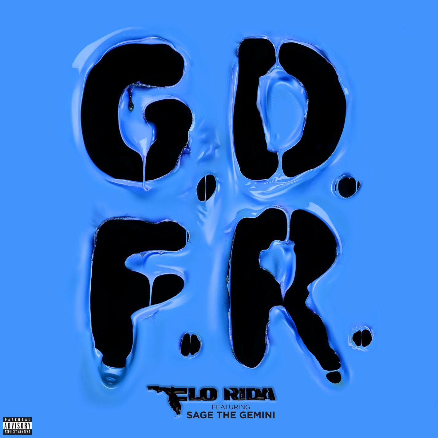 Flo Rida - G.D.F.R. featuring Sage the Gemini