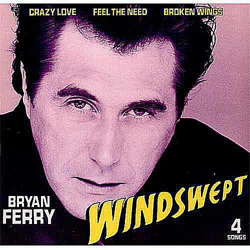 Bryan Ferry's Windswept single cover