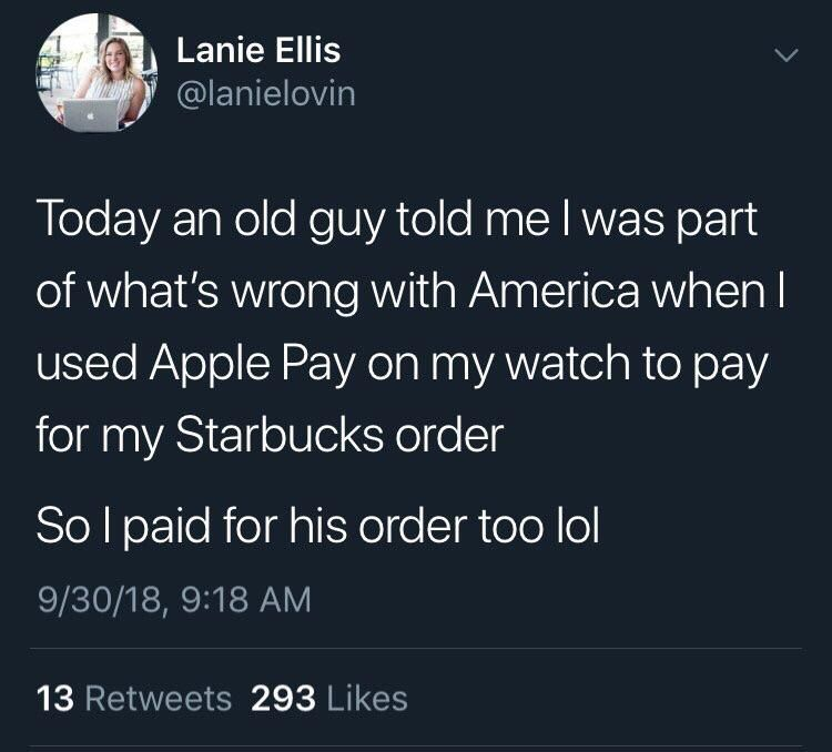man tells woman she's what's wrong with the world for using Apple pay so she pays for his coffee too