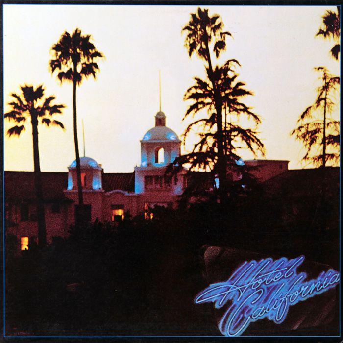 """Eagles - """"Hotel California"""""""