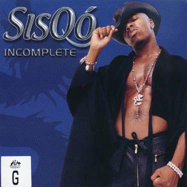 """Sisqo - """"Incomplete"""""""