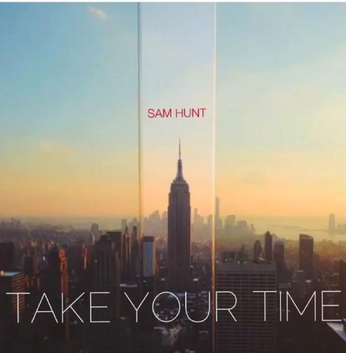 Sam Hunt Take Your Time
