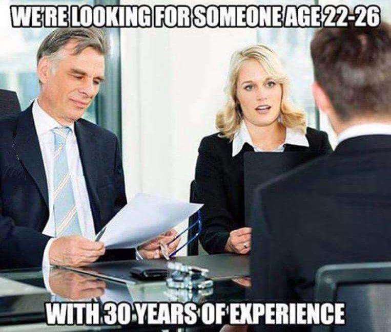 employers looking for young people with 30 years of experience
