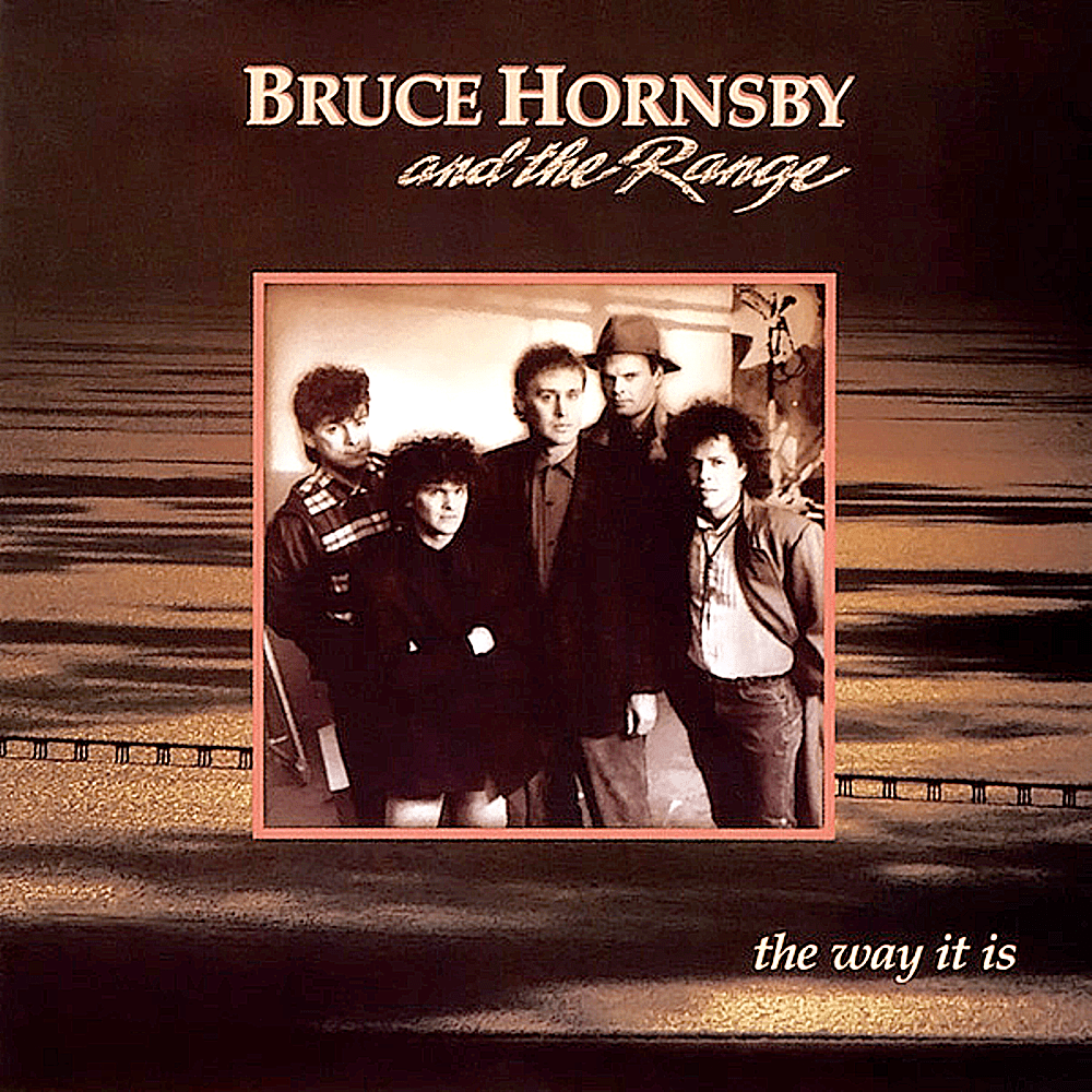 Bruce Hornsby and the Range surprisingly and immediately brought organic heartland rock back into the pop music picture with 1986's debut LP, 'The Way It Is.'