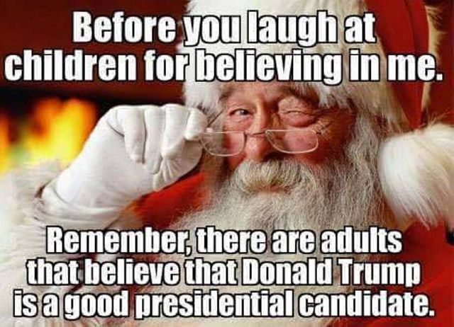 f9017c7f Believing in Santa and Donal Trump. Before you ...
