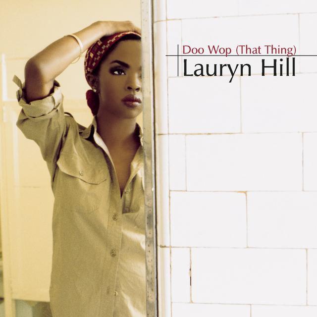 Lauryn Hill Doo-Wop That Thing